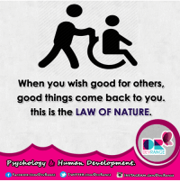 Facebook, Memes, and Twitter: When you wish good for others,  good things come back to you.  this is the LAW OF NATURE.  DEVRANGE  Psychology & Human Development.  f FACEBOOK-COM DEVRANGE  TWITTER-CoMMDEVRANGE :)