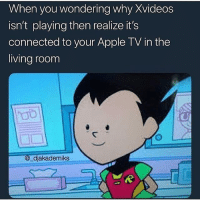 Apple, Brazzers, and Apple Tv: When you wondering why Xvideos  isn't playing then realize it's  connected to your Apple TV in the  living roonm  ao  @_djakademiks Ima put y'all on with the best porn site where you can get the best free premium porn including brazzers, familiystrokes and more. 2 comments and I'll comment the link