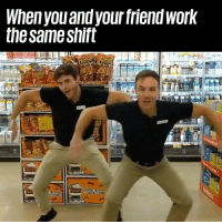 """Dank, Jay, and Work: When youand your friendwork  the same shift  2"""" The best work shifts of the week 😂😂  Oleg & Jay"""