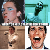 Birthday, Memes, and Movies: WHEN YOUKEEP CREATING NEW PROFILE Happy birthday Christian Bale! Name these movies.