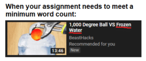 frozen water: When your assignment needs to meet a  minimum word count:  1,000 Degree Ball VS Frozen  Water  BeastHacks  Recommended for you  New  13:46 frozen water
