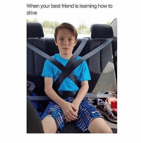 Best Friend, Best, and Drive: When your best friend is learning how to  drive Lmfao tag ur bff!
