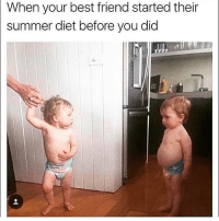 Best Friend, Friends, and Memes: When your best friend started their  summer diet before you did TAG friends @fitness