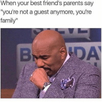 "Family, Friends, and Memes: When your best friend's parents say  ""you're not a guest anymore, you're  family""  B DA @ladbible is a must follow 🤣"