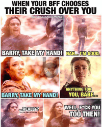 Crush, Vision, and Best: WHEN YOUR BFF CHOOSES  THEIR CRUSH OVER YOU  TICE.LEAGUEMEMES  BARRY, TAKE MY HAND! H HMGOOD  ANYTHING FOR  BARRY TAKE MY HAND! YOU, BABE  REALLY?  IG I BLERD.VISION  WELL F*CK YOU  TOOTHEN [Follow me at @blerd.vision] The best part is that this actually happened in the season 2 outtakes. - Aqualad