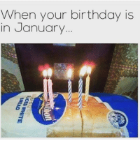 Fml 😂😂😂😂 (@dal_boy): When your birthday is  in January  3AEAO  CED WHITE  BREAD Fml 😂😂😂😂 (@dal_boy)