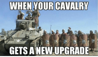 Civ 5 or Fallout New Vegas Legion faction 😂 - FOLLOW @the_lone_survivor for more - - PS4 xboxone tlou Thelastofus fallout fallout4 competition competitive falloutmemes battlefield1 battlefield starwars battlefront game csgo counterstrike gaming videogames funny memes videogaming gamingmemes gamingpictures dankmemes recycling csgomemes cod: WHEN YOUR CAVALRY  GETS ANEWUPGRADE  L Civ 5 or Fallout New Vegas Legion faction 😂 - FOLLOW @the_lone_survivor for more - - PS4 xboxone tlou Thelastofus fallout fallout4 competition competitive falloutmemes battlefield1 battlefield starwars battlefront game csgo counterstrike gaming videogames funny memes videogaming gamingmemes gamingpictures dankmemes recycling csgomemes cod