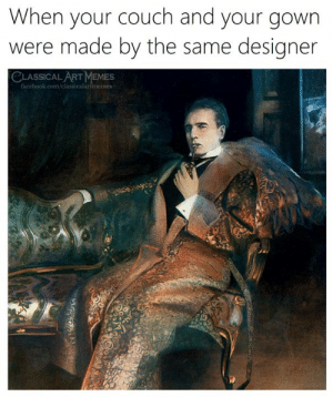 Facebook, Memes, and Couch: When your couch and your gown  were made by the same designer  CLASSICAL ART MEMES  facebook.com/classicalartmemes