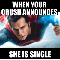 QOTD: How did you found my account and why did you follow me?👇 superman supermanmemes comicsbookmemes dc dcmemes dccomics JLAmemes: WHEN YOUR  CRUSH ANNOUNCES  IG Comic Book Memes  SHE IS SINGLE QOTD: How did you found my account and why did you follow me?👇 superman supermanmemes comicsbookmemes dc dcmemes dccomics JLAmemes