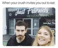 Crush, You, and Eat: When your crush invites you out to eat:  RESTAURANNT  0483 111