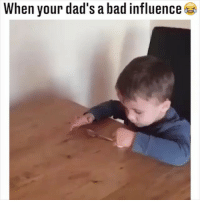 When your dad's a bad influence 😂😂 (Facebook-marcgatlanduk): When your dad's a bad influence When your dad's a bad influence 😂😂 (Facebook-marcgatlanduk)