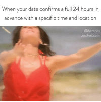 Bachelorette, Date, and Link: When your date confirms a full 24 hours in  advance with a specific time and location  @betches  betches.com Miracles happen. Our Bachelorette recap is up, link in bio or betches.co-bachelorette7