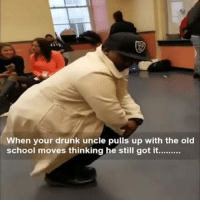 😂😂😂 How ya uncle gonna come thru to the bbq this weekend waiting for a plate.. funniest15 viralcypher funniest15seconds flashback Rp @shocke_718 @marsaybishme Www.viralcypher.com: When your drunk uncle pulls up with the old  school moves thinking he still got it.... 😂😂😂 How ya uncle gonna come thru to the bbq this weekend waiting for a plate.. funniest15 viralcypher funniest15seconds flashback Rp @shocke_718 @marsaybishme Www.viralcypher.com