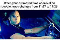 I live my life a quarter mile at a time: When your estimated time of arrival on  google maps changes from 11:27 to 11:26 I live my life a quarter mile at a time