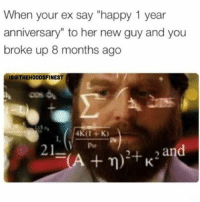 """Memes, Happy, and 🤖: When your ex say """"happy 1 year  anniversary"""" to her new guy and you  broke up 8 months ago  IGO THEHOODSFINEST  and  A n) +K Ummmm 😂😂@hoodsfinestclips"""