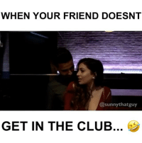 Is this true..... @sunnythatguy .😂😂😂 Tag 2 friends Follow me (@funnyclipsig) ----------------- Song: Credit: @sunnythatguy . . . . . Tags (ignore): lol lmao lmfao rofl laugh funny smile happy laughter chill love zone funnyclips clips daily nochill hoodclips funnier sports gym l4l f4f basketball football soccer baseball insane hood funniest funnyclipsig: WHEN YOUR FRIEND DOESNT  sunny thatguy  GET IN THE CLUB Is this true..... @sunnythatguy .😂😂😂 Tag 2 friends Follow me (@funnyclipsig) ----------------- Song: Credit: @sunnythatguy . . . . . Tags (ignore): lol lmao lmfao rofl laugh funny smile happy laughter chill love zone funnyclips clips daily nochill hoodclips funnier sports gym l4l f4f basketball football soccer baseball insane hood funniest funnyclipsig