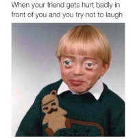 Bad, Friends, and Funny: When your friend gets hurt badly in  front of you and you try not to laugh