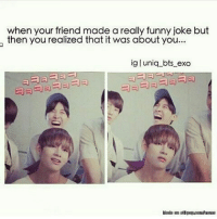 when your friend made a really funny joke but  then you realized that it was about you...  ig l uniq bts exo what kind of game i should do next time?recommend anyone? . . . CTTO 🖖🏻 bts bangtan bangtanboys bulletproofboys bulletproofscouts wearebulletproof btsmacros jimin jin jungkook suga jhope v btsmacro btsmacros btsmeme btsfunny btsderp funnymeme btsmemes kpopmeme kpopmacro kpopmacros btsbomb bangtanmeme bangtanmemes bangtanmacros bangtanbomb vixxmemes blockbmemes