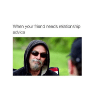 Advice, Friends, and Fucking: When your friend needs relationship  advice FUCK HER RIGHT IN THE PUSSY!