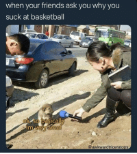 Basketball, Friends, and Tumblr: when your friends ask you why you  suck at basketball  ok so basicallv  iTm  @awkwardtriceratops awesomacious:  and I got four pows