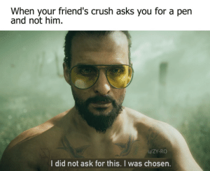Crush, Friends, and Sorry: When your friend's crush asks you for a pen  and not him.  u/ZY-RO  l did not ask for this. I was chosen. Sorry Bro. It will never happen again, I swear! (i.redd.it)
