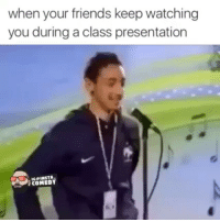Friends, Videos, and Video: when your friends keep watching  you during a class presentation  INSTA.  COMEDY this is my favourite video