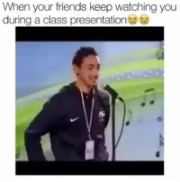 Friends, Memes, and Been: When your friends keep watching you  during a class presentation We've all been there at some point on our lives! @pmwhiphop @pmwhiphop pmw