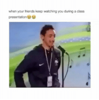 Friends, Girl Memes, and Old: when your friends keep watching you during a class  presentation  マ1 Old, but gold