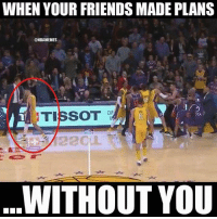 🤔: WHEN YOUR FRIENDS MADE PLANS  ONBAMEMES  OF  OTA  WITHOUT YOU 🤔