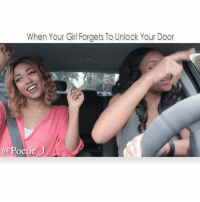 Memes, Your Girl, and Poetic: When Your Girl Forgets To Unlock Your Door  a Poetic When Your Girl Forget To Unlock Your Door Pt. 4 (She keeps doing wrong y'all) 😩😩😂😂 ➖➖➖➖➖➖➖➖➖➖➖➖➖➖➖➖➖➖➖➖ W-@Ashani_r @JazAvery 🎥 By: @RonEdwards1 ➖➖➖➖➖➖➖➖➖➖➖➖➖➖➖➖➖➖➖➖ (To see parts 1-4 click the hash tag poeticjmoments) ➖➖➖➖➖➖➖➖➖➖➖➖➖➖➖➖➖➖➖➖ tagafriend jlewisvideos tagbae houseofhighlights