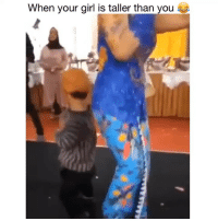 Funny, Girl, and Your Girl: When your girl is taller than you Tag a short guy 😂💀