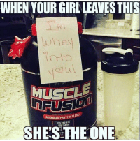 Swolemate.: WHEN YOUR GIRLLEANESTHI  MUSCLE  ADVANCED PROTEIN B  250 PROTEIN  SHE'S LOW THE ONE Swolemate.