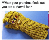 Grandma, Marvel, and You: *When your grandma finds out  vou are a Marvel fan* Miss you grandma