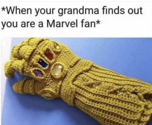 Dank, Grandma, and Memes: *When your grandma finds out  you are a Marvel fan* Why thank you. by Mono_420 MORE MEMES