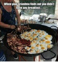 """You're wasting away!"" +gnosis #grandma #breakfast #funny #lol: When your Grandma finds out you didn't  have any breakfast.. ""You're wasting away!"" +gnosis #grandma #breakfast #funny #lol"