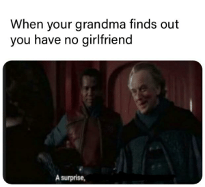 Attachment is forbidden. Possession is forbidden. Compassion, which I would define as unconditional love, is central to a Jedi's life.: When your grandma finds out  you have no  girlfriend  A surprise, Attachment is forbidden. Possession is forbidden. Compassion, which I would define as unconditional love, is central to a Jedi's life.