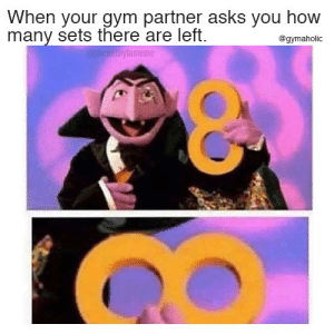 Gym, Fitness, and Asks: When your gym partner asks you how  many sets there are left  @gymaholic  @phenethylameme When your gym partner asks you how many sets there are left.  More motivation: https://www.gymaholic.co  #fitness #motivation #gymaholic