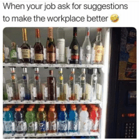 Dank, 🤖, and Ask: When your job ask for suggestions  to make the workplace better  BIL  A 1 2 I'm listening.