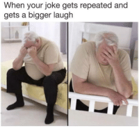 They, You, and Joke: When your joke gets repeated and  gets a bigger laugh Its not about the joke. Its about they like you or not