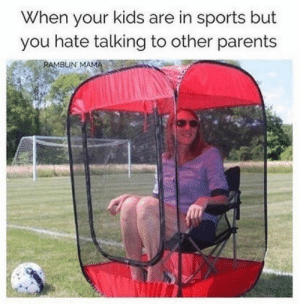 Parents, Sports, and Target: When your kids are in sports but  you hate talking to other parents bitchycode:Me as a parent