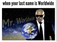 """Memes, Http, and Via: when your last name is Worldwide <p>&ldquo;Mr. Worldwide&rdquo; memes have become self-referential; sell out before markets close!&ldquo; via /r/MemeEconomy <a href=""""http://ift.tt/2szz5xE"""">http://ift.tt/2szz5xE</a></p>"""
