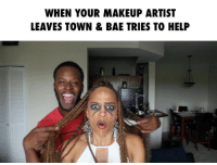 Bae, Funny, and Lol: WHEN YOUR MAKEUP ARTIST  LEAVES TOWN & BAE TRIES TO HELP LADIES, what would you do if this happened? ➖➖➖➖➖➖➖➖➖➖➖➖➖➖➖➖➖ Follow @iamjanellewalker Tag your favorite makeup artist 🎨& a friend! ➖➖➖➖➖➖➖➖➖➖➖➖➖➖➖➖➖ love bae makeup mua beat lol comedy funny haha shaderoom wshh worldstar actor b artist hair bwattstv
