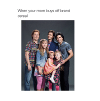 Moms, Alarm, and Girl Memes: When your mom buys off brand  cereal false alarm this is my 6k post