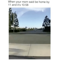 @cabbagecatmemes are dank af 🔥: When your mom said be home by  11 and it's 10:58 @cabbagecatmemes are dank af 🔥