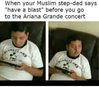 "Ariana Grande, Dad, and Dank: When your Muslim step-dad says  ""have a blast"" before you go  to the Ariana Grande concert <p>Papi via /r/dank_meme <a href=""http://ift.tt/2tgxkdN"">http://ift.tt/2tgxkdN</a></p>"