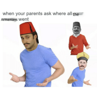 """Meme, Parents, and Http: when your parents ask where all the  Armenians went <p>Imported meme from turkey. Since memedom of speech has gone after Erdogan&rsquo;s rise this might be one of the last stocks to invest in. I say BUY! via /r/MemeEconomy <a href=""""http://ift.tt/2lm0wY0"""">http://ift.tt/2lm0wY0</a></p>"""