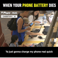 "9gag, Memes, and Money: WHEN YOUR PHONE BATTERY DIES  FUNoFF 9GAG  am  SPONSORED DY  CASETIFY ×  Ya just gonna charge my phone real quick How far would you go when you need to charge your phone? Thanks @jamiezhutv for the @casetifyx x 9GAGFunOff video Prank it with your phone now to win money and get famous, details in bio ----- Use Code ""FUN10"" to shop with 10% discount at @casetifyx @casetify CasetifyX DoMore"