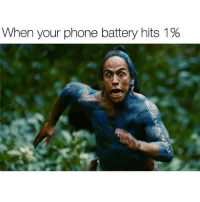 Memes, 🤖, and Battery: When your phone battery hits 1% Me af lol I know I'm not the only one @trapgodbart 😂😂😂 - Credit: @coolest_kid_on_the_block