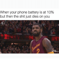 Memes, Phone, and Shit: When your phone battery is at 10%  but then the shit just dies on you  ,CO Fr I hate when this happens 😤😭