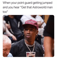 """Basketball, Nba, and Sports: When your point guard getting jumped  and you hear """"Get that Astroworld man  too Shook 😂 (via EternalAtke-Twitter)"""